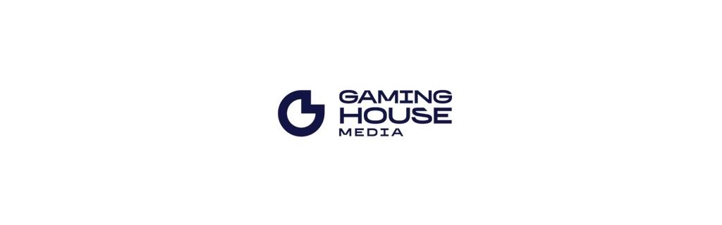 GAMING HOUSE MEDIA